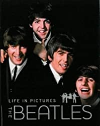 The Beatles: Life in Pictures by Marie Clayton (2011-04-01)