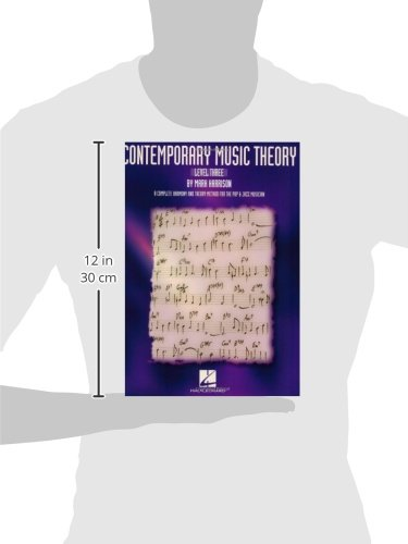 Contemporary Music Theory - Level Three: A Complete Harmony and Theory Method for the Pop and Jazz Musician