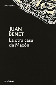 La otra casa de Mazón par Juan Benet