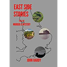 EAST SIDE STORIES: TALES OF MURDER AND MYSTERY