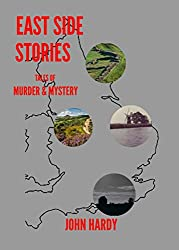 EAST SIDE STORIES: TALES OF MURDER AND MYSTERY (English Edition)