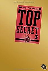 Top Secret 3 - Der Ausbruch (Top Secret (Serie), Band 3)