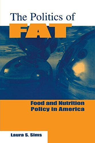 The Politics of Fat: Food and Nutrition in America by Laura S. Sims (1997-12-02) par Laura S. Sims