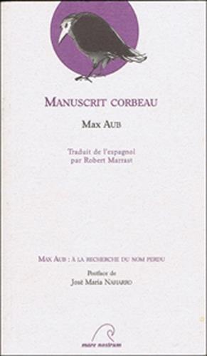 Manuscrit corbeau par Max Aub