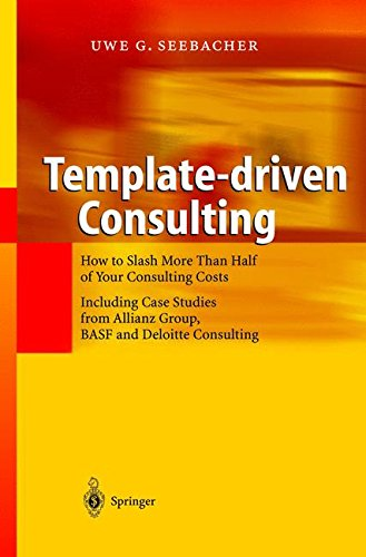 Template-driven Consulting: How to Slash More Than Half of Your Consulting Costs