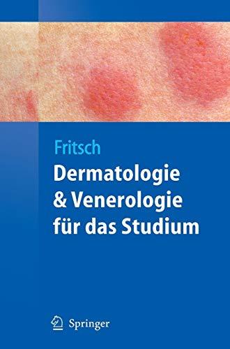 Derma E Medizin (Dermatologie und Venerologie für das Studium (Springer-Lehrbuch))