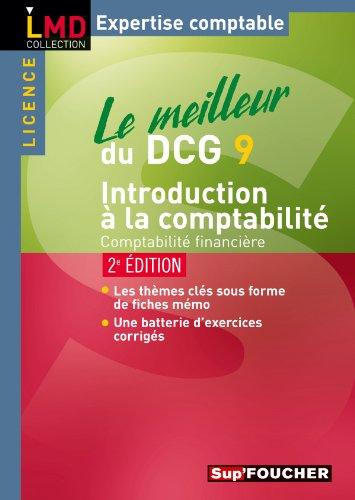 Le meilleur du DCG 9 introduction à la comptabilité: 2e édition