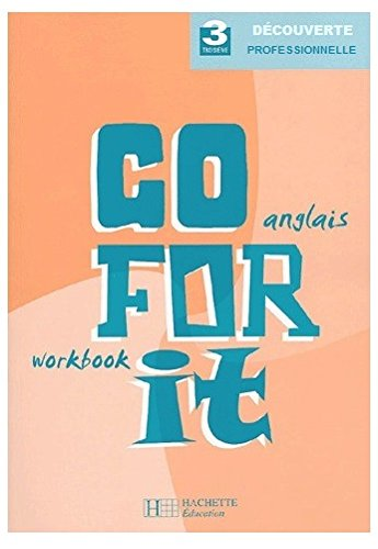 Go for it - Anglais 3e professionnelle - Workbook