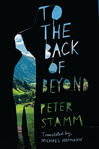 To the Back of Beyond por Peter Stamm