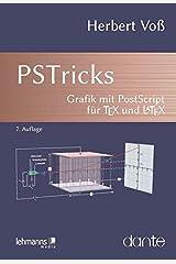 PSTricks: Grafik mit PostScript für TeX und LaTeX Taschenbuch