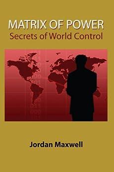 Matrix of Power: Secrets of World Control (English Edition)