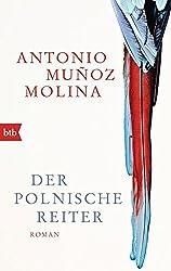 Der polnische Reiter: Roman