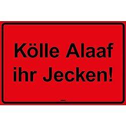 vanva Kölle Alaaf Ihr Jecken Kunststoff Schild rot mit Spruch - Geschenk für Frauen und Männer Geburtstagsgeschenk Geschenkidee für Freundin und Freund JGA Party Deko Fotobox Requisiten