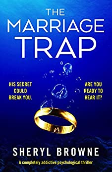 The Marriage Trap: A completely addictive psychological thriller by [Browne, Sheryl]