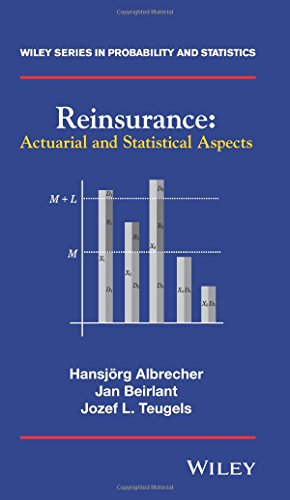 Reinsurance: Actuarial and Statistical Aspects (Wiley Series in Probability and Statistics) por Hansjorg Albrecher