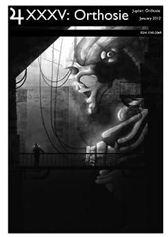 Jupiter 35: Orthosie (Jupiter SF Magazine) by [Conyers, David, Steer, Chris, Lively, Cyndy Edwards, Slatter, Rod, Kenny, John, Fairhurst, Andrew, McGarrity, Steve]