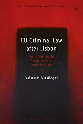 Ebooks EU Criminal Law after Lisbon: Rights, Trust and the Transformation of Justice in Europe (Hart Studies in European Criminal Law) Descargar PDF
