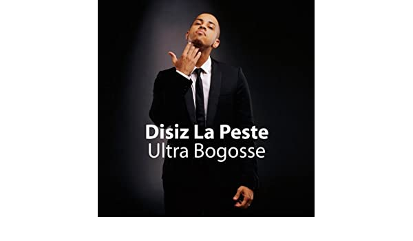 DISIZ ULTRA BOGOSS TÉLÉCHARGER LA PESTE