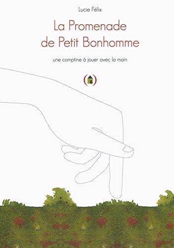 La promenade de Petit Bonhomme : une comptine à jouer avec la main