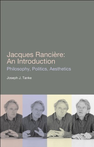 Jacques Ranciere: An Introduction 1st (first) Edition by Tanke, Joseph J. published by Bloomsbury Academic (2011)