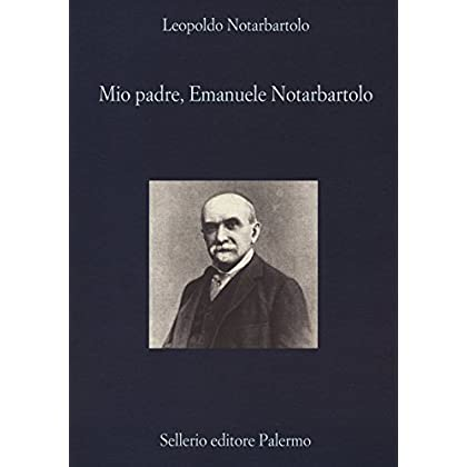 Mio Padre, Emanuele Notarbartolo