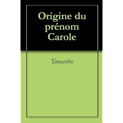 Origine du prénom Carole (Oeuvres courtes)