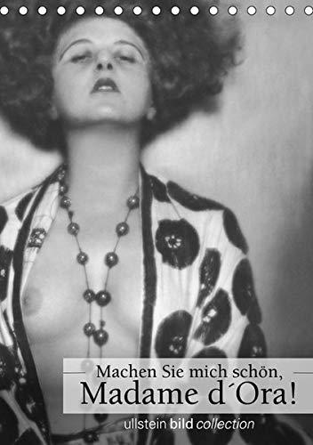 Machen Sie mich schön, Madama d'Ora!AT-Version (Tischkalender 2019 DIN A5 hoch): Fotografien ullstein bild collection (Monatskalender, 14 Seiten ) (CALVENDO Menschen)