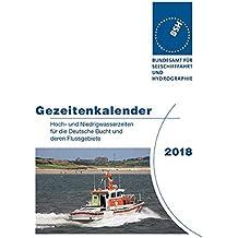 Gezeitenkalender 2018: Hoch- und Niedrigwasserzeiten für die Deutsche Bucht und deren Flussgebiete