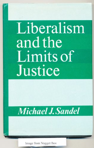 Liberalism and the Limits of Justice (Cambridge Studies in Philosophy)
