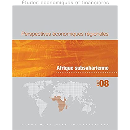 Regional Economic Outlook, October 2008 : Sub-Saharan Africa
