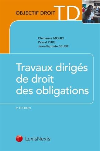 Travaux dirigés de droit des obligations par Jean-Baptiste Seube