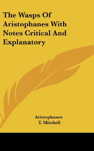 The Wasps of Aristophanes with Notes Critical and Explanatory