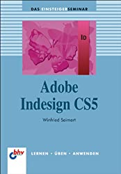 Adobe InDesign CS5 (bhv Einsteigerseminar)