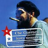 Hasta Siempre : Che Guevara
