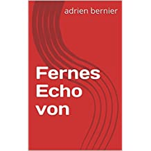 Fernes Echo von  (German Edition)