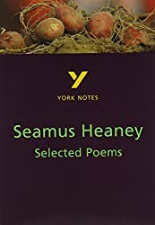 Selected Poems of Seamus Heaney: York Notes for GCSE by Shay Daly (1998-06-17)