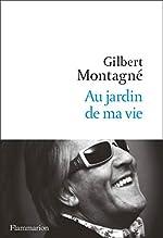 Au jardin de ma vie de Gilbert Montagné