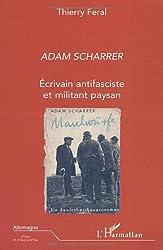 Adam Scharrer : Ecrivain antifasciste et militant paysan