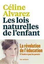 LES LOIS NATURELLES DE L'ENFANT-Modèle aléatoire de CELINE ALVAREZ
