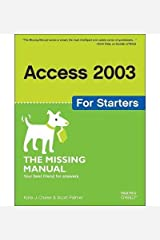 Access 2003 for Starters: Exactly What You Need to Get Started[ ACCESS 2003 FOR STARTERS: EXACTLY WHAT YOU NEED TO GET STARTED ] By Chase, Kate J. ( Author )Nov-07-2005 Paperback Paperback