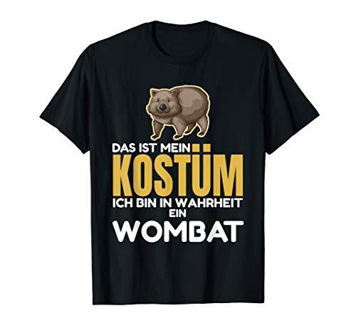 Das Ist Mein Kostüm Ich Bin In Wahrheit Ein Wombat T-Shirt (Halloween Ich Tier Bin)