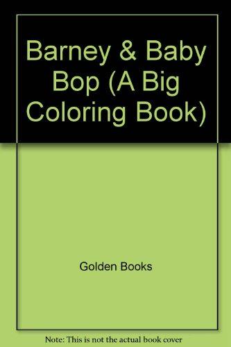Barney & Baby Bop (A Big Coloring Book)