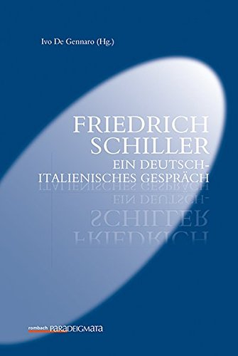 Friedrich Schiller: Ein deutsch-italienisches Gesprch (Rombach Paradeigmata)