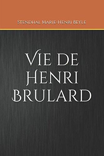 Vie de Henri Brulard: Tome 1 par Stendhal Marie-Henri Beyle