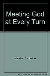 MEET/GOD/EVERY TURN