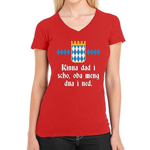 ... T-Shirt V-Ausschnitt Rot. Kinna dad i scho, oba meng dua i ned - Witzig  Bayrisch Damen T-