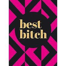 Best Bitch (Gift)