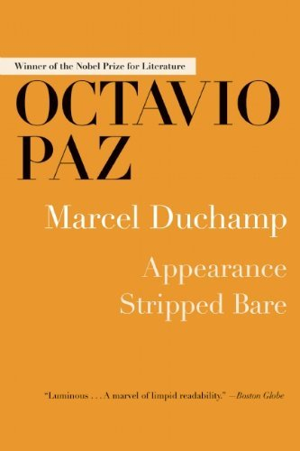 Marcel Duchamp: Appearance Stripped Bare by Octavio Paz(2014-08-05)