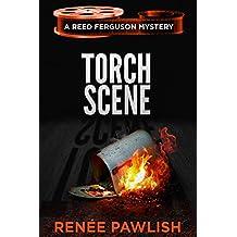 Torch Scene: A Reed Ferguson Mystery (A Private Investigator Mystery Series - Crime Suspense Thriller Book 6) (The Reed Ferguson Mystery Series) (English Edition)
