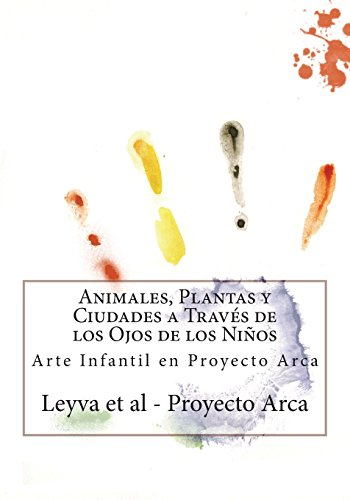 Animales, Plantas y Ciudades a Través de los Ojos de los Niños: Arte Infantil en Proyecto Arca